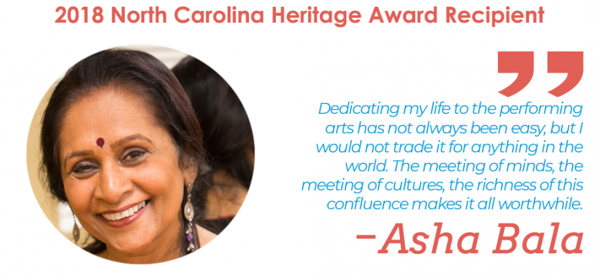 2018 North Carolina Heritage Award Recipient, Asha Bala
